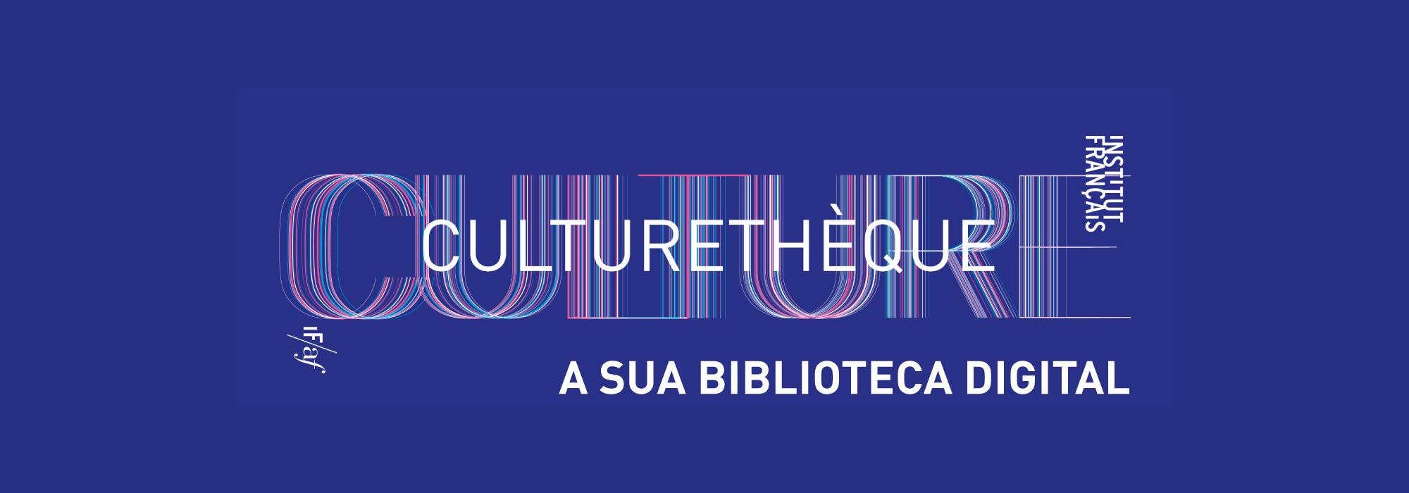 Culturetheque - a sua biblioteca digital